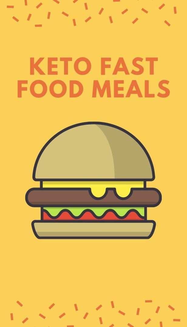 Keto Fast Food Meals